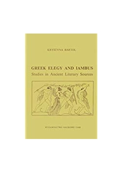 Greek Elegy and Iambus