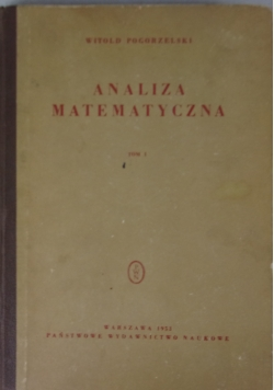 Analiza matematyczna, tom 1