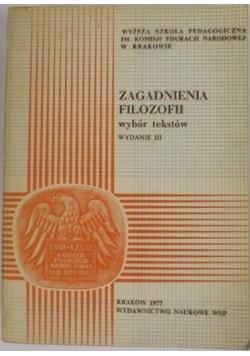 Zagadnienia filozofii. Wybór tekstów, wydanie III