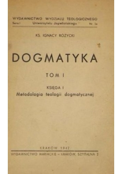 Dogmatyka tom I, księga I, 1947 r.