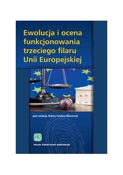 Ewolucja i ocena funkcjonowania trzeciego filaru Unii Europejskiej