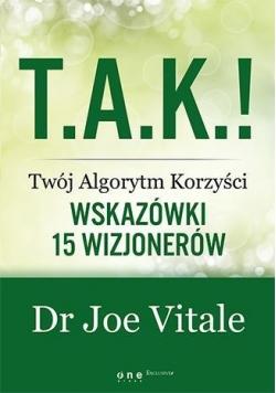 T.A.K.! - Twój Algorytm Korzyści. Wskazówki ...