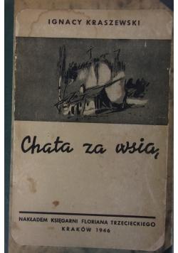 Chata za wsią, 1946 r.