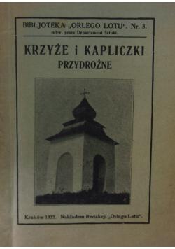 Krzyże i Kapliczki przydrożne , 1922 r.