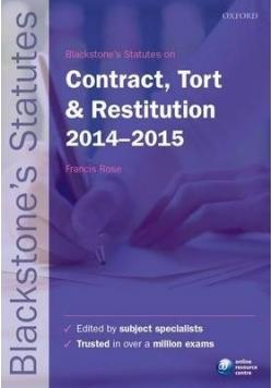 Blackstone's Statues on Contract, Tort & Restituion 2014-2015