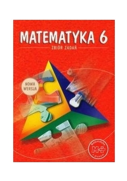 Matematyka 6 zbiór zadań