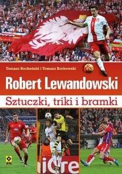 Robert Lewandowski Sztuczki triki i bramki