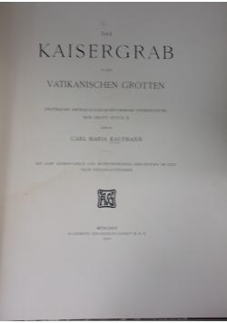 Das Kaisergrab in den Vatikanischen Grotten, 1902 r.