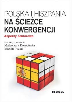 Polska i Hiszpania na ścieżce konwergencji