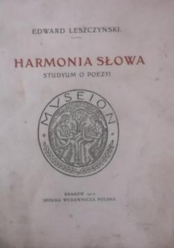 Harmonia słowa. Studyum o poezji, 1912 r.
