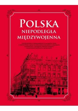 Polska. Niepodległa międzywojenna
