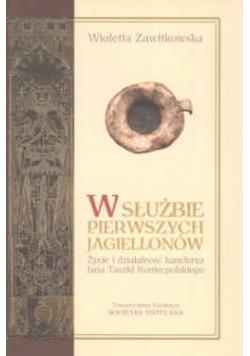 W służbie pierwszych Jagiellonów. Życie i działalność kanclerza Jana Taszki Koniecpolskiego