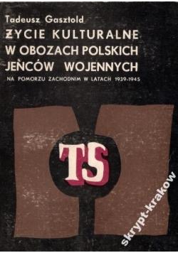 Życie kulturalne w obozach polskich jeńców wojennych
