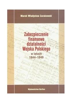 Zabezpieczenie finansowe działalności Wojska Polskiego w latach 1944-1949
