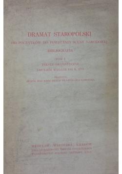 Dramat staropolski od początków do powstania sceny narodowej, Tom I
