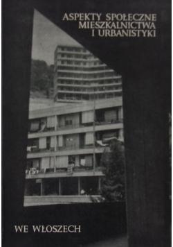 Aspekty społeczne mieszkalnictwa i urbanistyki we Włoszech