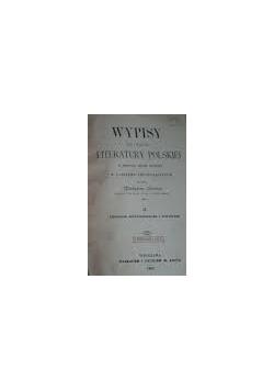 Wypisy do nauki literatury Polskiej , 1902 r.