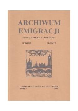 Archiwum Emigracji tom 9. Studia, szkice, dokumenty, z. 3