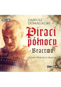 Piraci Północy. Bractwo. Audiobook