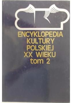 Encyklopedia Kultury Polskiej XX wieku, Tom II