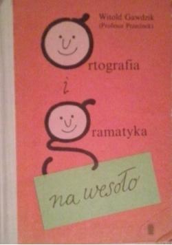 Ortografia i gramatyka na wesoło