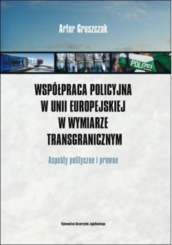 Współpraca policyjna w Unii Europejskiej w wymi...