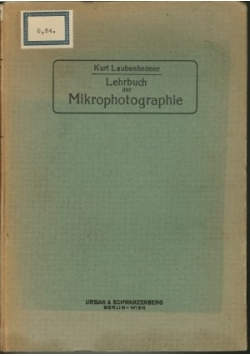 Lehrbuch der Mikrophotographie,1920r.