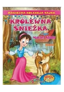 Magiczna Kolekcja Bajek T.5 Królewna śnieżka + CD