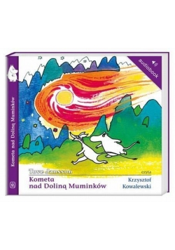 Muminki - Kometa nad Doliną Muminków audiobook