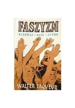 Faszyzm wczoraj i dziś