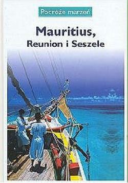Mauritius, Reunion i Seszele