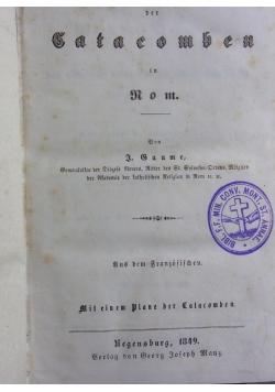 Geschichte der Catacomben, 1849 r.