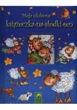Moja ulubiona książeczka na słodki sen