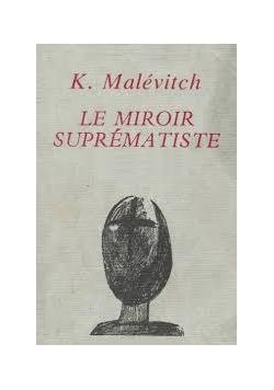 Le Miroir Suprematiste