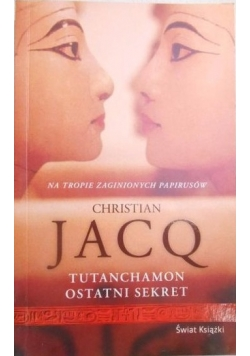 Tutanchamon ostatni sekret