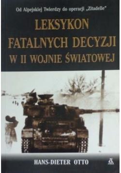 Leksykon fatalnych decyzji w II Wojnie Światowej