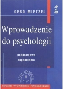 Wprowadzenie do psychologii. Podstawowe zagadnienia.