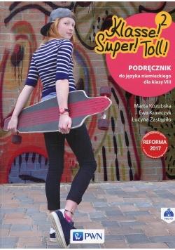 Klasse! Super! Toll !2 Podręcznik do języka niemieckiego dla klasy 8 + CD