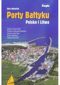 Porty Bałtyku. Polska i Litwa