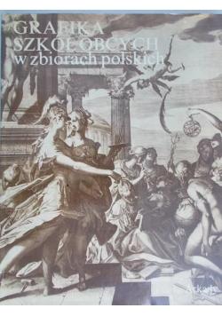 Grafika szkół obcych w zbiorach polskich