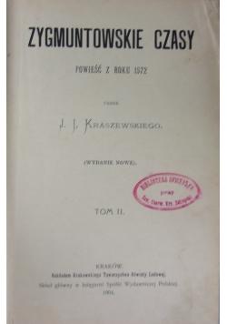 Zygmuntowskie czasy, Tom II, 1904 r.