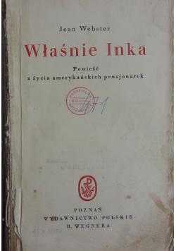Właśnie Inka, ok. 1950