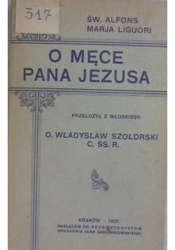 O męce Pana Jezusa, 1931 r.