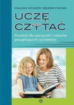 Uczę czytać. Poradnik dla nauczycieli i rodziców