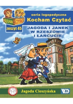 Kocham czytać zeszyt 45. Jagoda i Janek w...