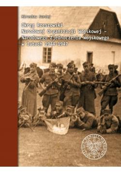 Okręg Rzeszowski Narodowej Organizacji Wojskowej - Narodowego Zjednoczenia Wojskowego w latach 1944-