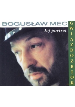 Bogusław Mec: The Best Of- Jej Portret CD