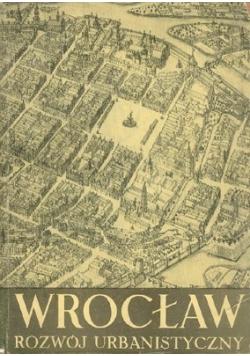 Wrocław rozwój urbanistyczny