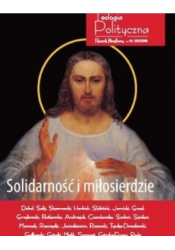 Teologia Polityczna nr 10 2017/2018 Solidarność...
