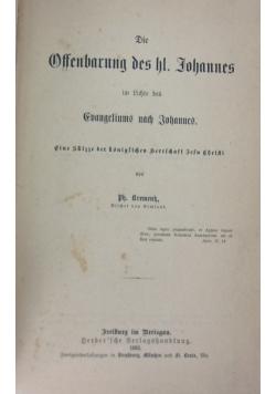 Die Offenbarung des hl. Johannes im Lichte des Evangeliums nach Johanes, 1883 r.